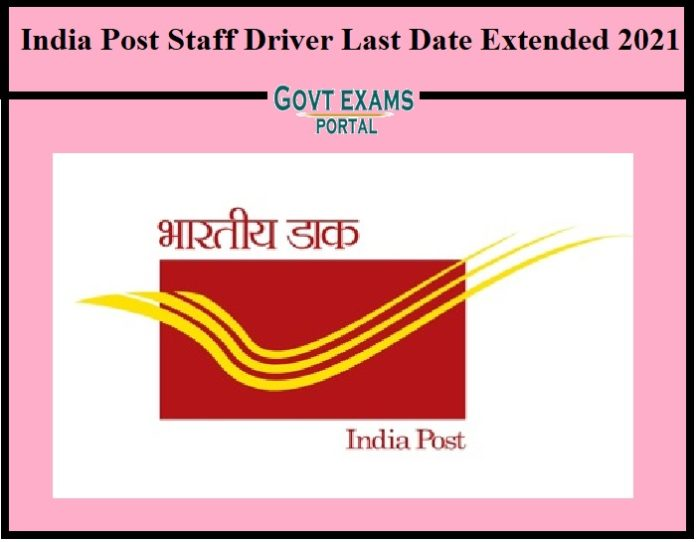 India Post Staff Driver Last Date Extended 2021