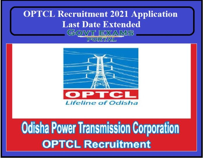 OPTCL Recruitment 2021 Application Last Date Extended
