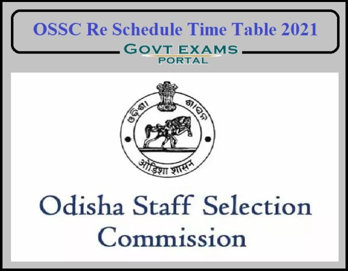 OSSC Re Schedule Time Table 2021