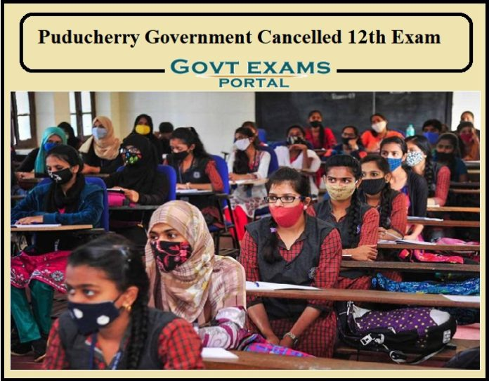 Puducherry Government Cancelled 12th Exam