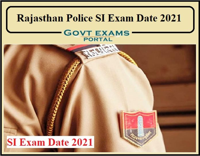 Rajasthan Police SI Exam Date 2021