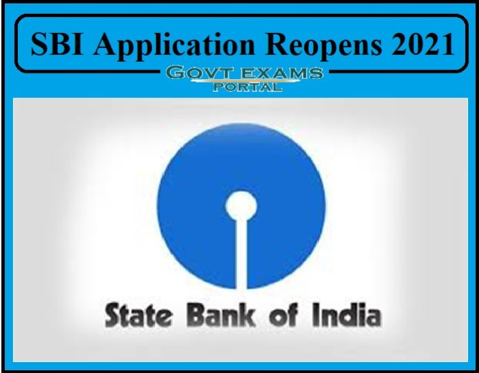 SBI Application Reopens 2021