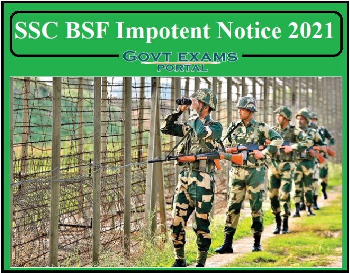 SSC BSF Impotent Notice 2021