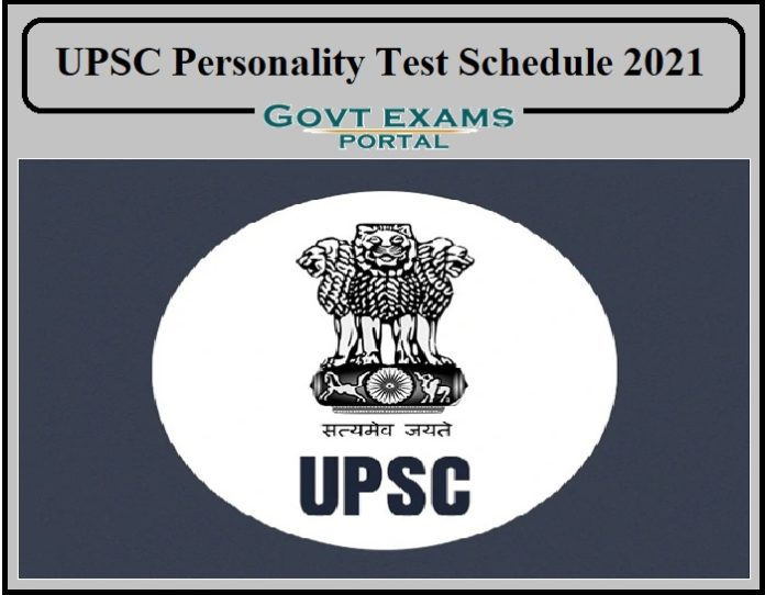 UPSC Personality Test Schedule 2021